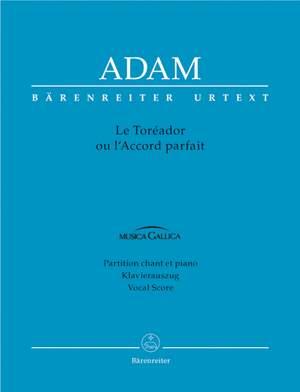Adam, A: Le Toreador ou l'Accord parfait (F-G) (Urtext)