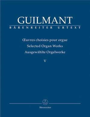 Guilmant, F: Selected Organ Works. Vol.5: Concert and Character Pieces 1 (Urtext)