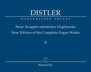 Distler, H: Organ Works Vol.2 (complete) (Urtext). Smaller organ chorale arrangements, Op.8, & previously unpublished works
