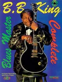 B.B. King: Blues Master Complete
