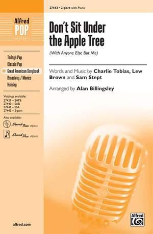 Lew Brown/Sam Stept/Charlie Tobias: Don't Sit Under the Apple Tree 2-Part