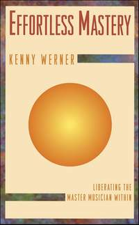Werner, Kenny: Effortless Mastery (with audio)
