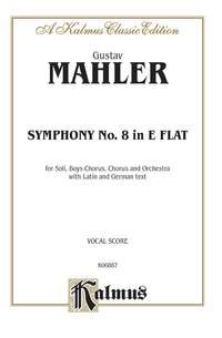 Gustav Mahler: Symphony No. 8 in E-Flat Major