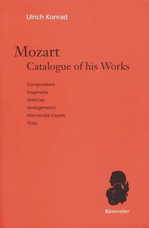 Mozart, WA: Mozart. Catalogue of his Works. (Compositions, Fragments, Sketches, Arrangements, Manuscript Copies, Texts) (E) Product Image