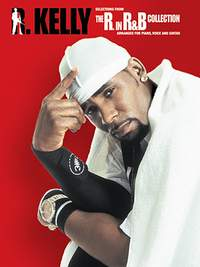 R. Kelly: Selections From The R. In R&B Collection
