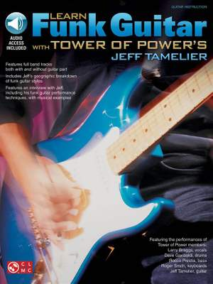 Learn Funk Guitar With Tower Of Power's Tamelier