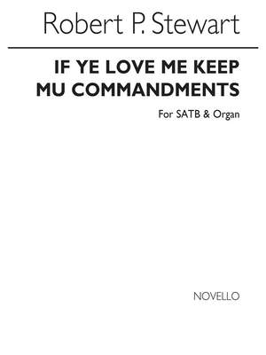 Sir Robert Prescott Stewart: If Ye Love Me Keep My Commandments