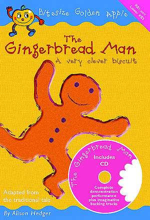 Alison Hedger: The Gingerbread Man