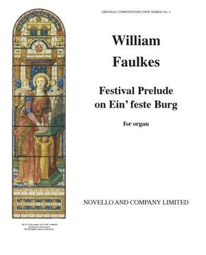 William Faulkes: Festival Prelude on Einfeste Burg