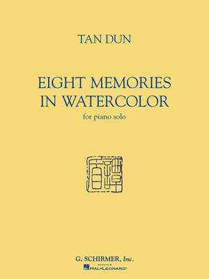 Tan Dun: Tan Dun - Eight Memories in Water Color