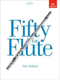 Alan Bullard: Fifty For Flute Book 2