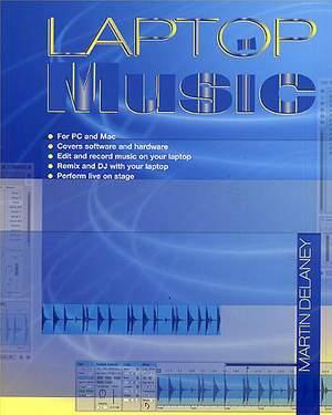 Martin Delaney: Laptop Music