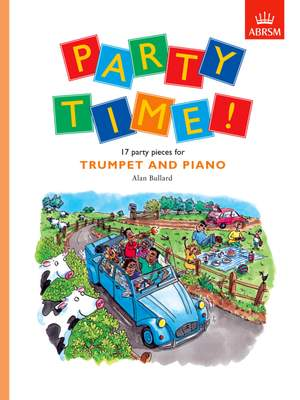 Alan Bullard: Party Time! 17 party pieces for trumpet and piano
