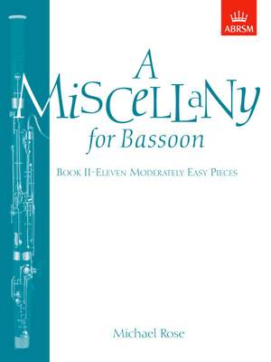 Michael Rose: A Miscellany for Bassoon, Book II