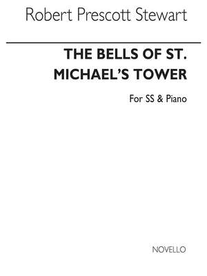Sir Robert Prescott Stewart: Bells Of St Michael's Tower
