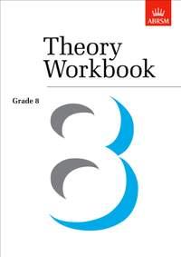 Anthony Crossland: Theory Workbook Grade 8