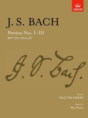 Johann Sebastian Bach: Partitas - Nos.I-III