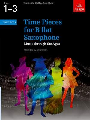 Ian Denley: Time Pieces for B flat Saxophone, Volume 1