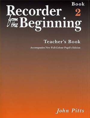 Recorder From The Beginning: Teacher's Book 2
