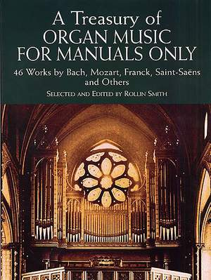 Rollin Smith: A Treasury Of Organ Music f Manuals Only 46 Works