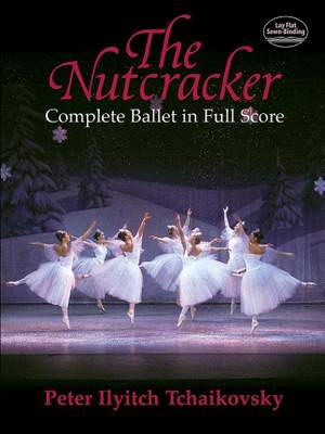 Pyotr Ilyich Tchaikovsky: The Nutcracker