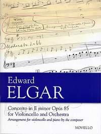 Edward Elgar: Concerto For Cello And Orchestra In E Minor Op.85
