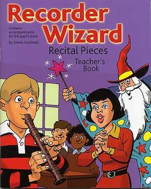 Recorder Wizard Recital Pieces: Teacher's Book