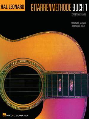 Greg Koch_Will Schmid: Hal Leonard Gitarrenmethode Buch 1