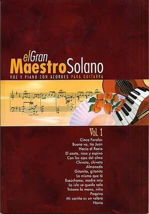 Juan Solano_Valero And Solano Ochaita: El Gran Maestro Solano: Volume 1