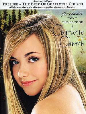 Selection From 'Prelude': Best Of Charlotte Church
