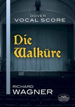 Richard Wagner: Die Walkure - Vocal Score
