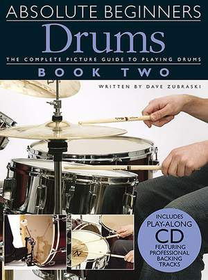 Dave Zubraski: Absolute Beginners: Drums-Book Two