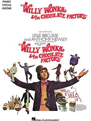 Anthony Newley_Leslie Bricusse: Willy Wonka And The Chocolate Factory (PVG)