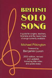 Michael Pilkington: British Solo Song