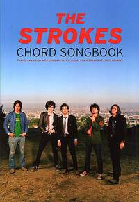 The Strokes: The Strokes Chord Songbook