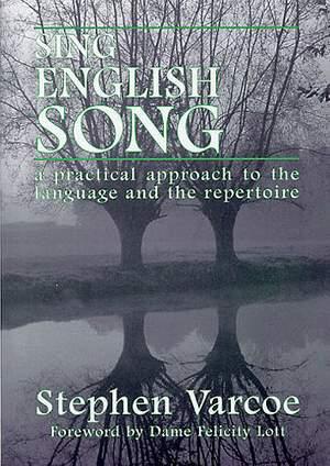 Stephen Varcoe: Sing English Song