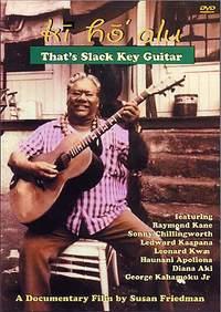 Ki' Ho' Alu: That's Slack Key Guitar