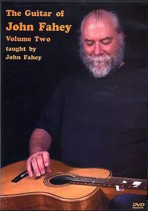 John Fahey: The Guitar Of John Fahey Volume 2