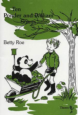Betty Roe: Ten Ponder and William Songs