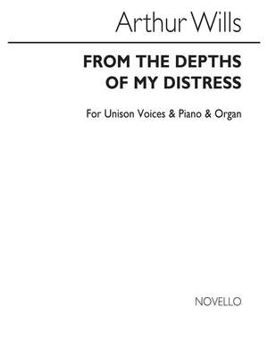 Arthur Wills: From The Depths Of My Distress