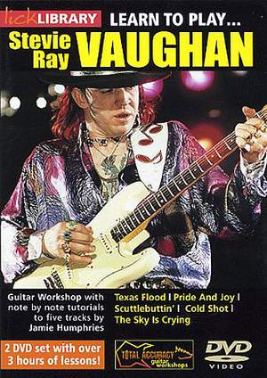Stevie Ray Vaughan: Learn To Play Stevie Ray Vaughan