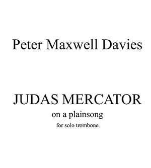Peter Maxwell Davies: Judas Mercator