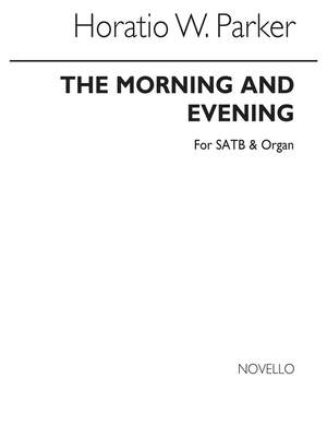 Horatio Parker: Magnificat And Nunc Dimittis In E