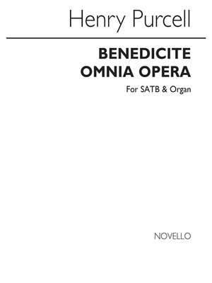 Henry Purcell: Benedicite Omnia Opera