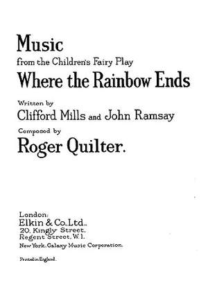 Roger Quilter: Where The Rainbow Ends