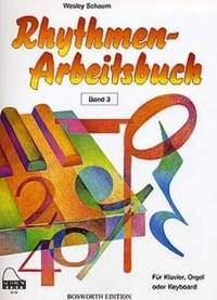 Wesley Schaum: Rhythmen-Arbeitsbuch: Band 3