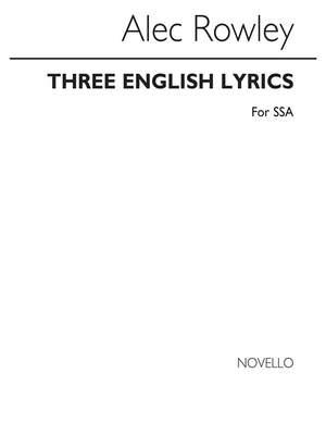 Alec Rowley: Three English Lyrics (SSA)