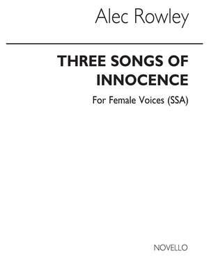 Alec Rowley: Three Songs Of Innocence (SSA)