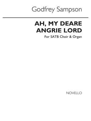 Godfrey Sampson: Ah My Deare Angrie Lord