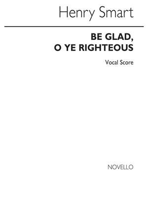 Henry Smart: Be Glad O Ye Righteous
